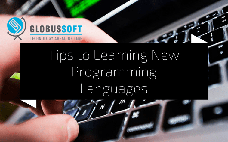 5 Brilliant Tips to Learning New Programming Languages